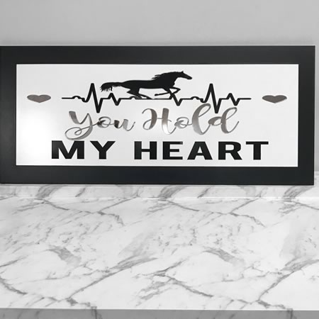 You Hold My Heart Horse Sign